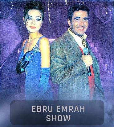 ebru emrah show