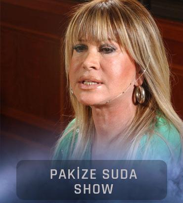 pakize suda show